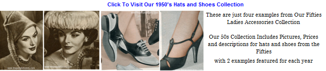 Click To Visit Our 50s Ladies Accessories Page