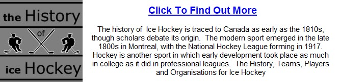 Click To Visit Our Ice Hockey Origins, Records and History  Page