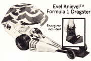 Evel Knievel Dragster Model From the 70's
