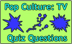 Our Pop Culture TV Quiz Just For Fun
