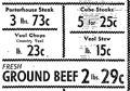 1937  Porterhouse Steak 3lbs 73 cents, Veal Stew 15 cents lb, Ground Beef 2lbs 27 cents