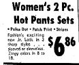 April 24th 1971  Women's two piece hot pants sets $4.86 California